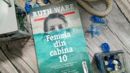 Femeia din cabina 10 de Ruth Ware, recenzie carte